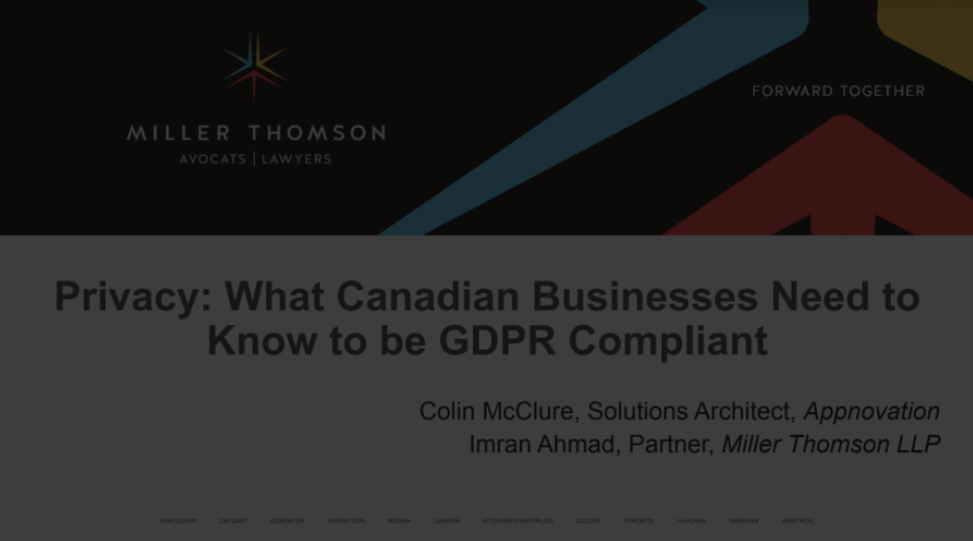 Webinar – Privacy: What Canadian businesses need to know to be GDPR compliant