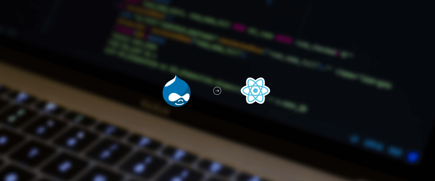 Expert Corner: Getting started with React and Drupal | Appnovation