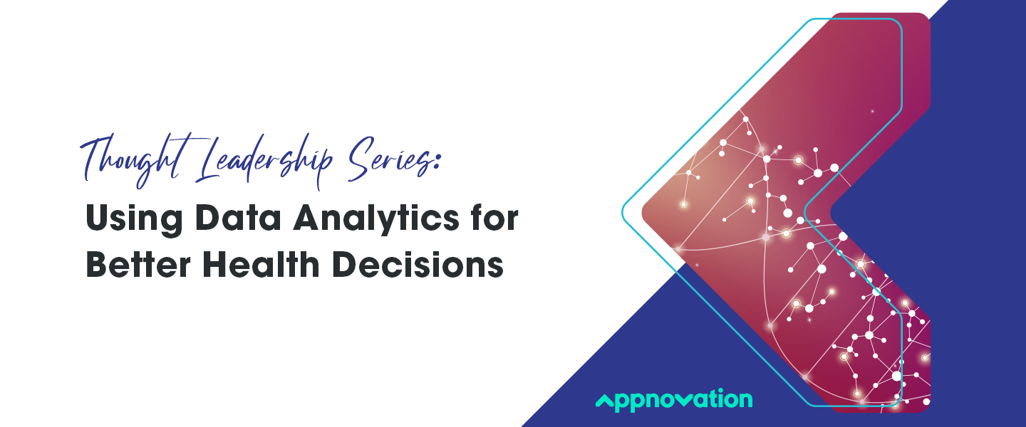Using Data Analytics for Better Health Decisions