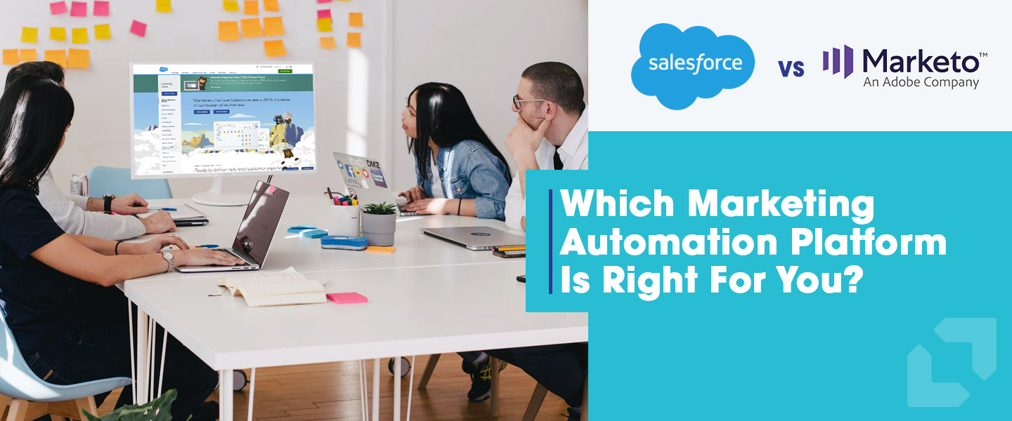 Which Marketing Automation Platform Is Right For You? Salesforce Marketing Cloud and Marketo Compared