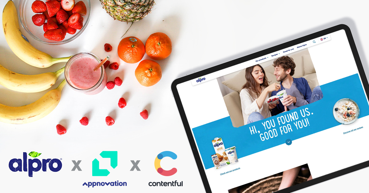 Alpro, Appnovation & Contentful Webinar