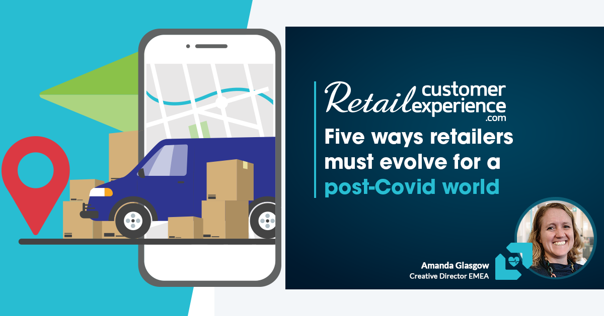 Five ways retailers must evolve for a post-Covid world