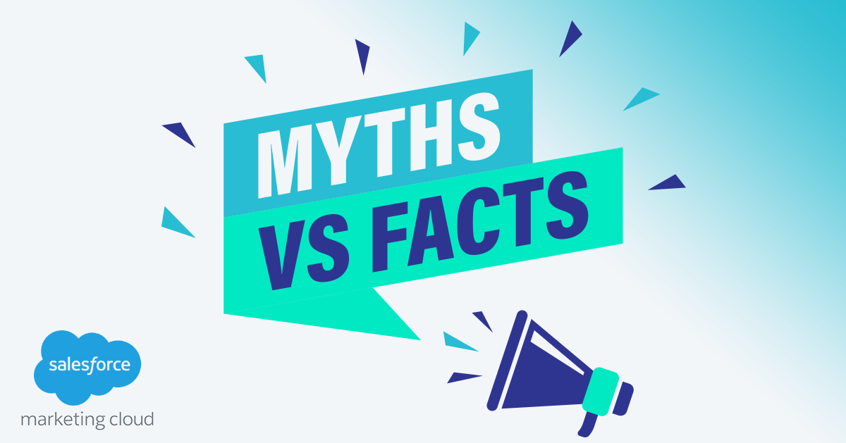 Debunking the Big 5 Myths about Salesforce Marketing Cloud