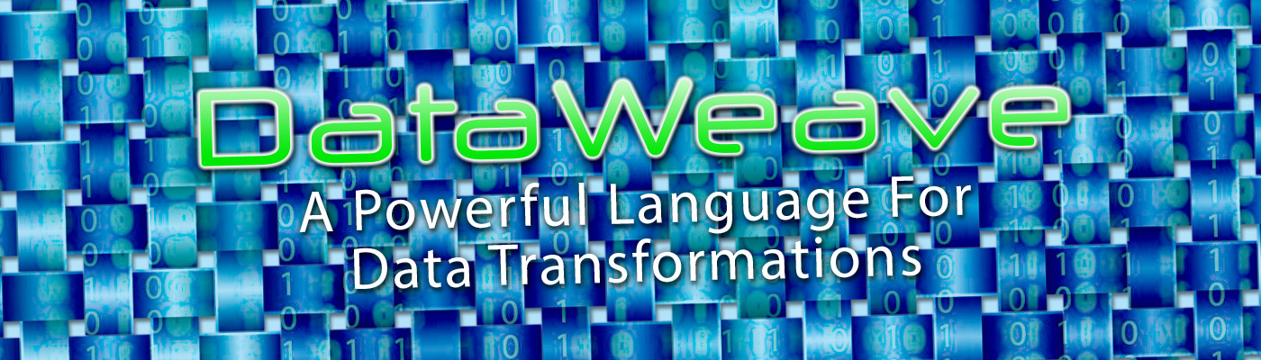 DataWeave - A Powerful Language For Data Transformations
