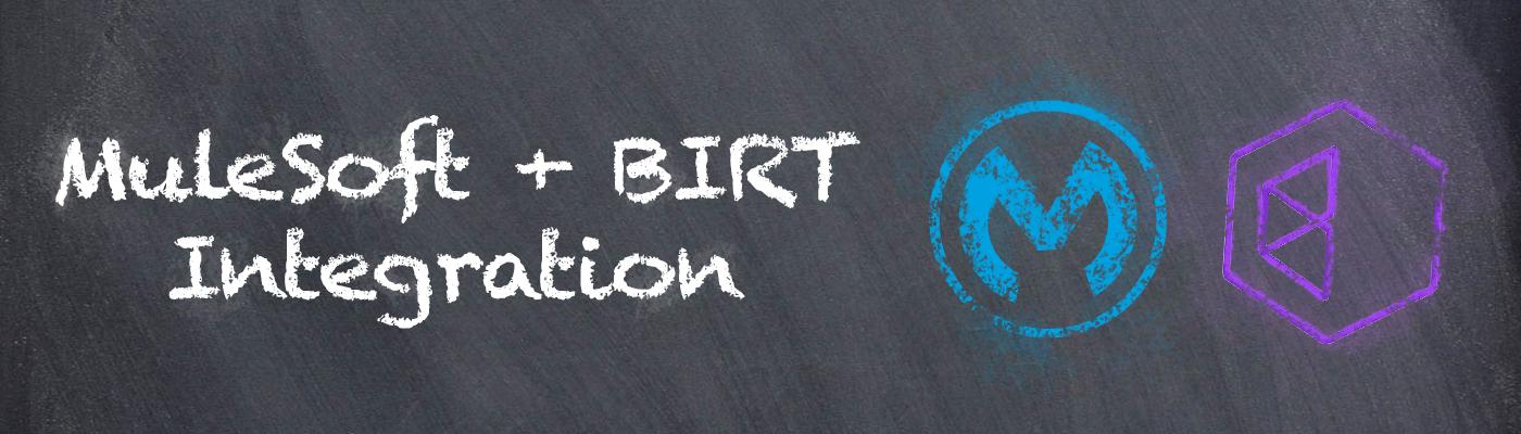 MuleSoft + BIRT Integration | Appnovation