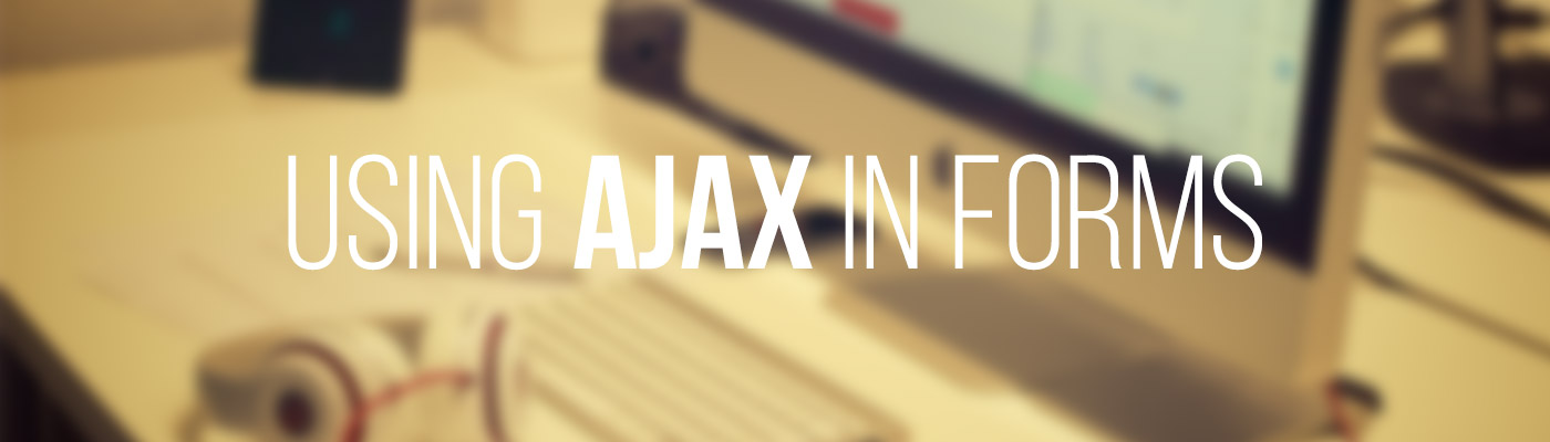 Using Ajax in Forms | Appnovation
