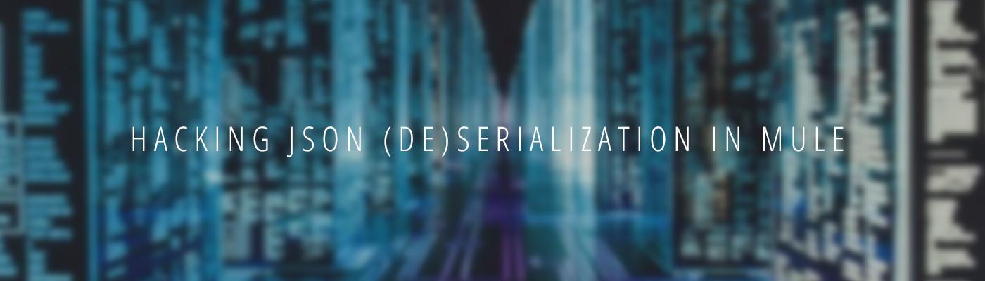 Hacking JSON (de)serialization in Mule | Appnovation